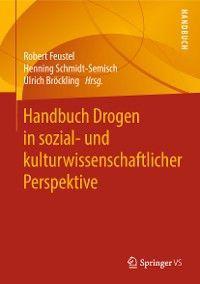 Handbuch Drogen in sozial- und kulturwissenschaftlicher Perspektive photo №1