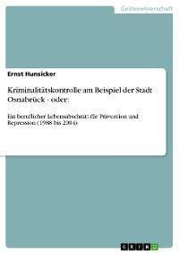 Kriminalitätskontrolle am Beispiel der Stadt Osnabrück - oder: Foto №1