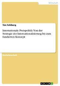 Internationale Preispolitik: Von der Strategie der Internationalisierung bis zum fundierten Konzept Foto №1