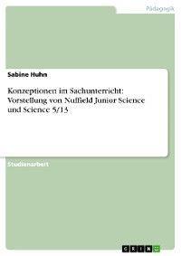 Konzeptionen im Sachunterricht: Vorstellung von Nuffield Junior Science und Science 5/13 Foto №1