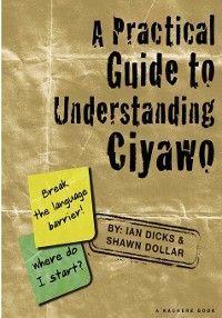 A Practical Guide to Understanding Ciyawo photo №1