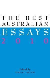The Best Australian Essays 2010 photo №1