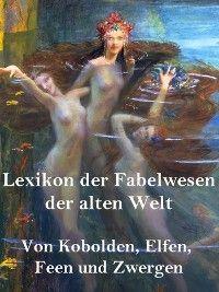 Lexikon der Fabelwesen der alten Welt photo 2
