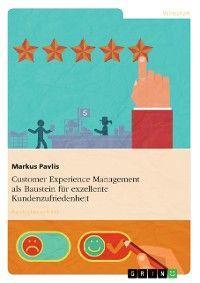 Customer Experience Management als Baustein für exzellente Kundenzufriedenheit photo №1