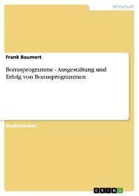 Bonusprogramme - Ausgestaltung und Erfolg von Bonusprogrammen photo №1