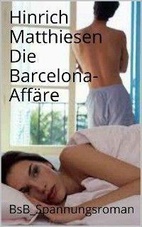 Die Barcelona-Affäre photo №1