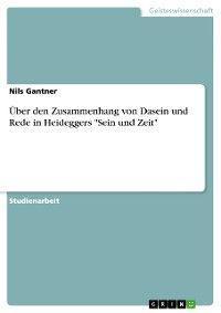 Über den Zusammenhang von Dasein und Rede in Heideggers