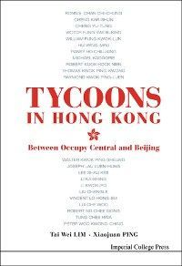 Tycoons In Hong Kong: Between Occupy Central And Beijing Foto №1