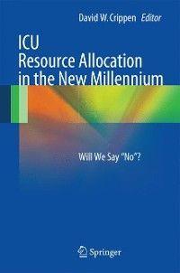 ICU Resource Allocation in the New Millennium Foto 2