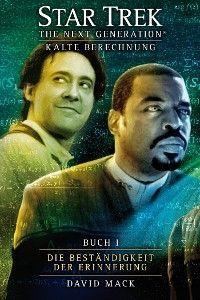 Star Trek - The Next Generation 08: Kalte Berechnung - Die Beständigkeit der Erinnerung Foto 2