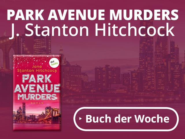 Park Avenue Murders - Eine Mörderin zum Verlieben