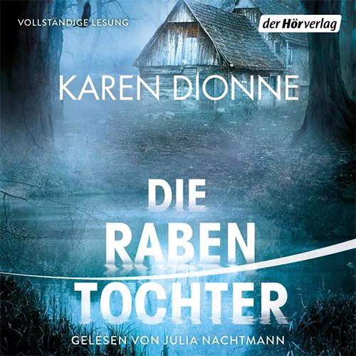Die Rabentochter - Karen Dionne