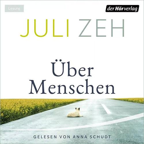 Über Menschen - Julia Zeh